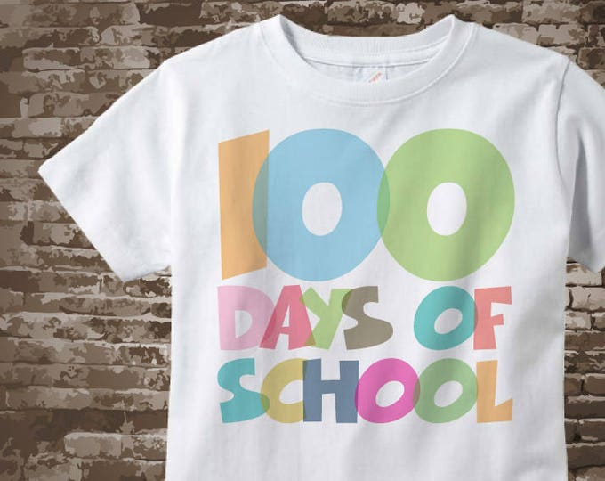100 days of school shirt, 100th day of school shirt, 100th day shirt, 100 days of school cotton t-shirt 01042018a