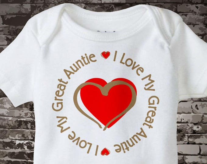 Personalized Unisex I Love My Great Auntie with Red Heart Tee Shirt or Onesie 08012014c
