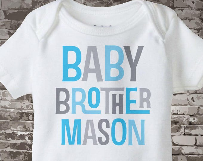 Baby Brother Onesie or T- Shirt, Personalized Light Blue and Grey Text 06012017b