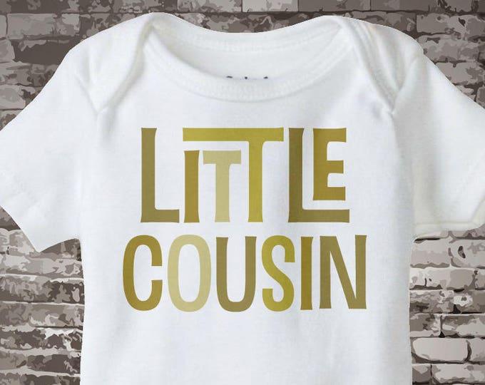 Little Cousin Onesie - Baby Cousin Gift - Little Cousin Shirt - Gift for Little Cousin - Little Cousin Gift 08202015g