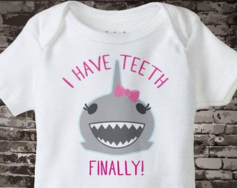 Girl's Cute Shark t-shirt or Onesie, this one says I have Teeth, Finally!. 06042017a