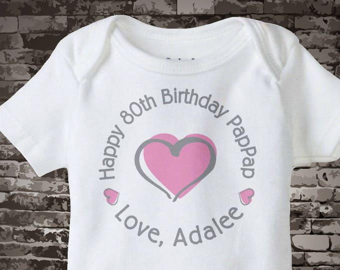 Happy Birthday PapPap Shirt or Onesie with Pink Heart Personalized with Grandpa's Age 09022015a