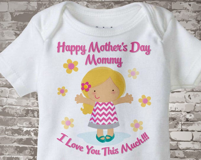 Mothers Day Gift From Daughter | Mother's Day Onesie | Happy Mothers Day Mommy I Love You This Much Onesie 04292013b
