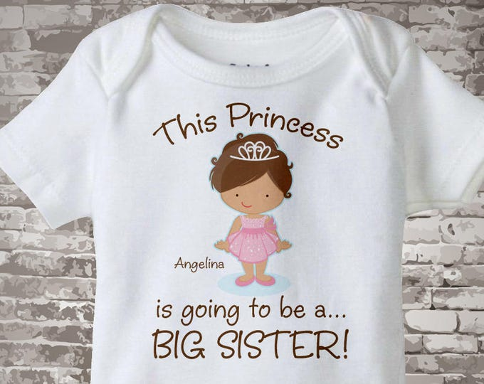 Girl's Brown Hair Princess is going to be a Big Sister Tee Shirt or Onesie, personalized Pregnancy Announcement 04292013a1