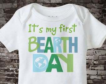 First Birth day on Earth Day Shirt, Personalized 1st BEarth Day Shirt or Onesie, Shirt for Toddlers and Kids 03182014e