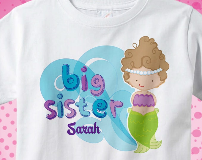 Mermaid Big Sister Shirt with child's name | Cute Mermaid Big sister Shirt | Mermaid Big Sister Shirt or Onesie