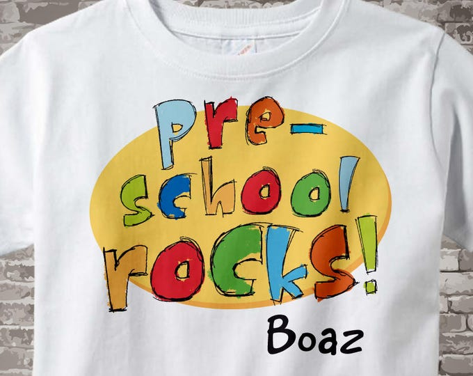 Preschool Shirt, Personalized Pre-school Rocks Shirt, Child's Back To School Shirt or Onesie (08302012b)