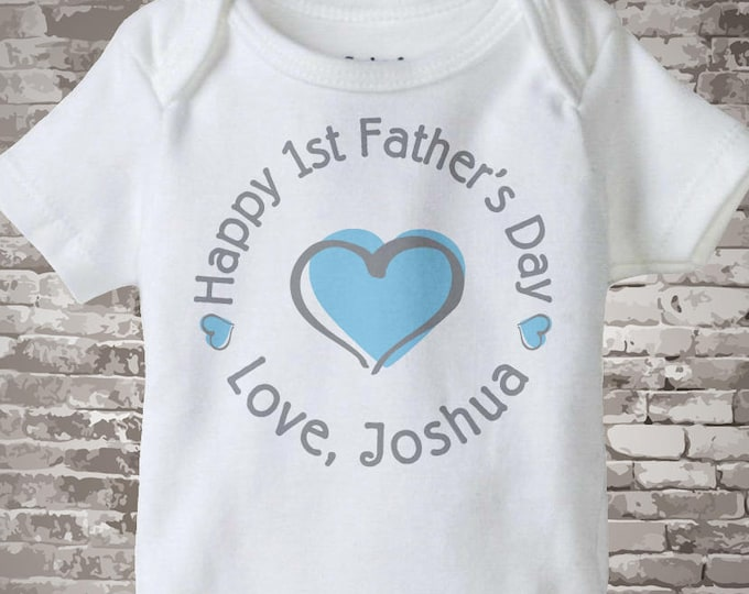 New Dad Gift, Happy 1st Father's Day Onesie,  Personalized First Fathers Day Onesie or Tee shirt with Blue Heart 04072014c