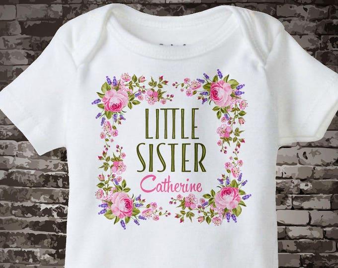 Little Sister Shirt or Onesie Bodysuit, Little Sister Outfit Top, Little Sister One Piece , Little Sister Gift Flowered 09052017b