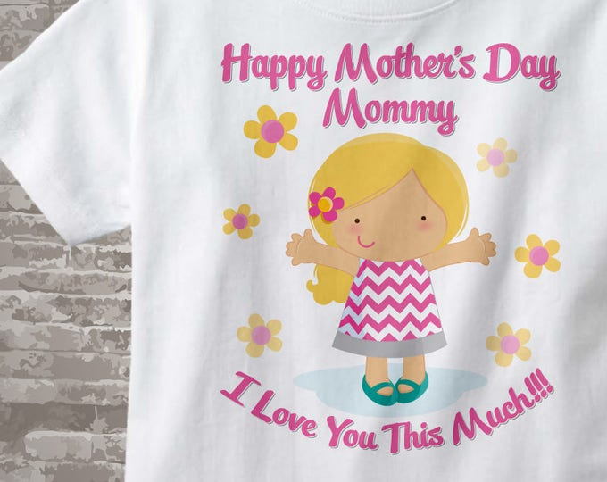 Girl's Happy Mother's Day Mommy Shirt or Onesie for kids, Says I Love You This Much 04292013b