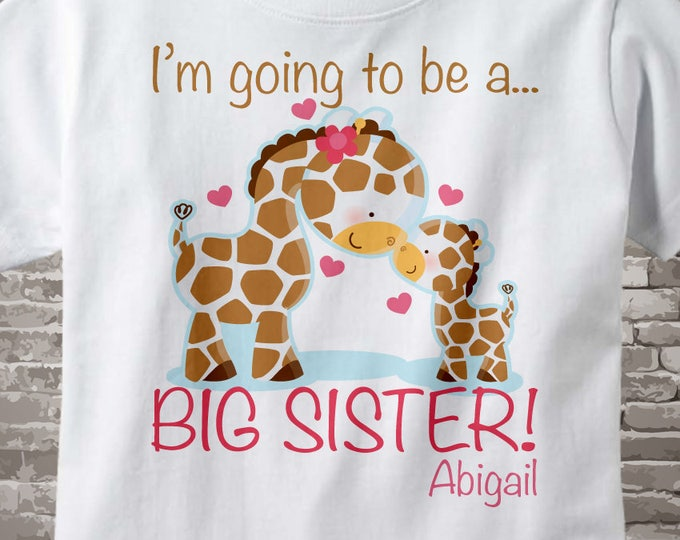 I'm Going to Be A Big Sister Shirt or Onesie, Personalized Big Sister Shirt or Bodysuit, Big Sister Bodysuit or tee shirt 01062012a