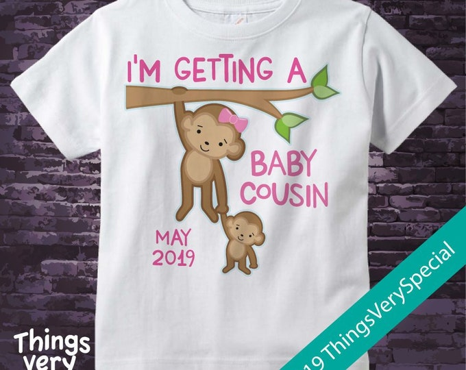 Personalized I'm getting a Baby Cousin Girls Tee Shirt or Onesie with Due Date of Baby Cousin 02112019c