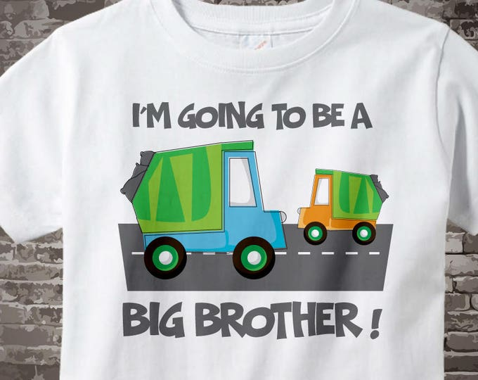 Big Brother shirt, Garbage Truck Big Brother Shirt or Onesie - I'm going to be a Big Brother Shirt short or long sleeve 05262012a