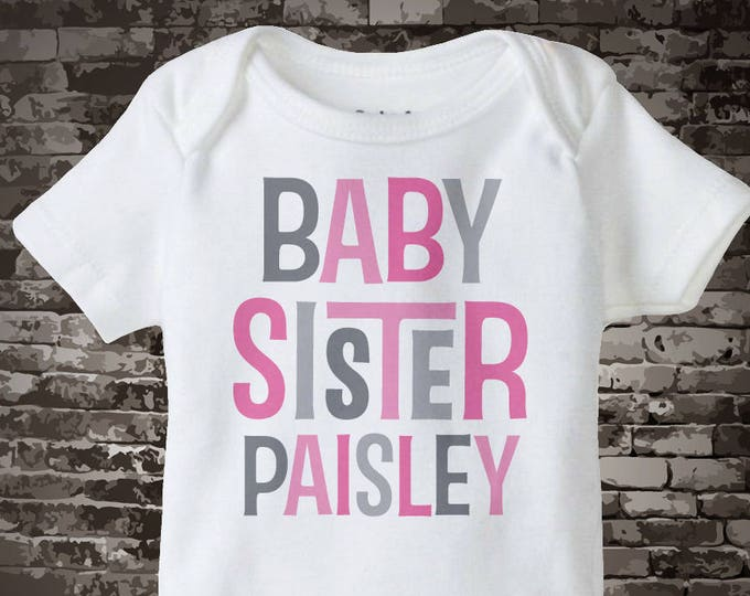 Girl's Personalized Baby Sister Onesie or Tee Shirt with Pink and Grey Text 02032014i