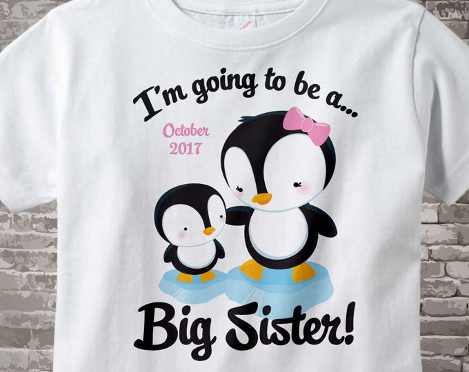 Big Sister tshirt - Penguin I'm going to be a Big Sister Onesie orTee Shirt, Due Date Big Sister Shirt, Penguin Shirt Neutral Baby 06252014b