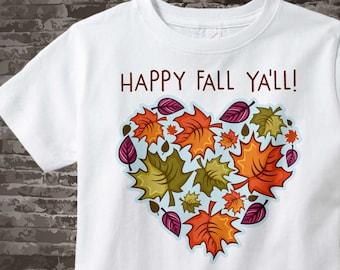 Happy Fall Ya'll shirt, Fall leaves in the shape of a heart t-shirt that says Happy Fall Ya'll, Short or Long Sleeve 11032017a