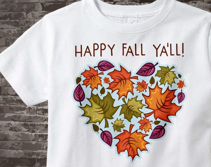 Happy Fall Ya'll shirt, Fall leaves in the shape of a heart t-shirt that says Happy Fall Ya'll 11032017a