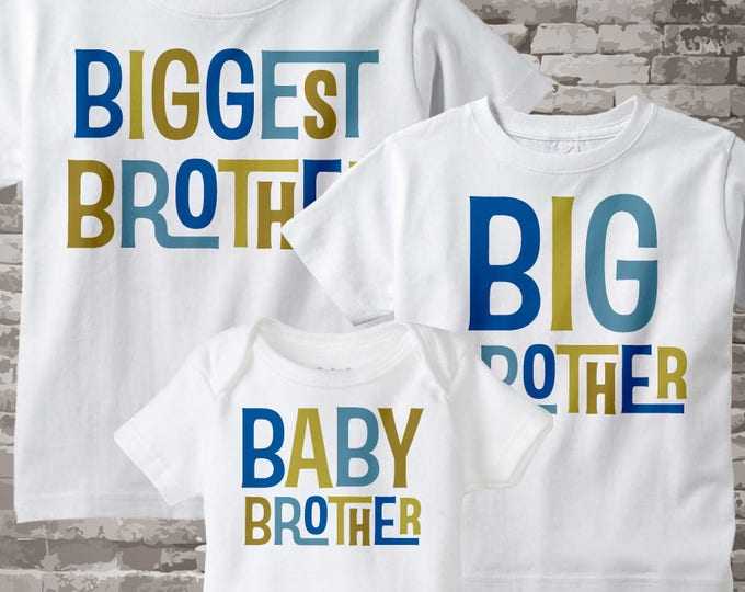 Boys Set of Three Biggest Brother, Big Brother Shirt, and Baby Brother Shirts and Onesie Set Pregnancy Announcement 06242013a