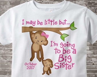 I might be little but I'm going to be a Big Sister White Cotton T-shirt with cute monkeys, Personalized 04202015j