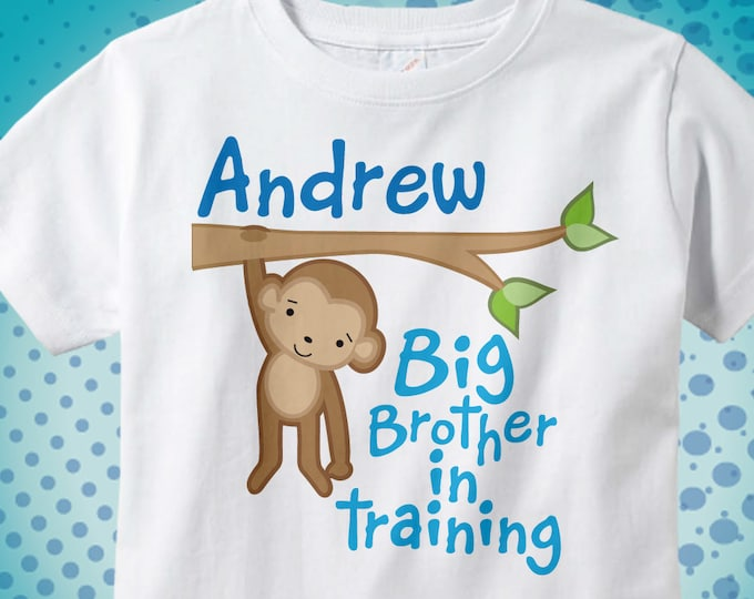 Big Brother Shirt or Onesie, Big Brother In Training Shirt, Personalized Big Brother Monkey Shirt (09162011b)