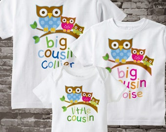Set of Three Big Cousin Boy Owl Shirt Big Cousin Girl Owl Shirt, Little unknown gender Cousin Personalized Owl Tee Shirt or Onesie 06292012e