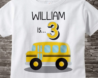 School Bus Birthday Shirt - 3rd Birthday School Bus Shirt, Personalized Boys Third Birthday Shirt with Child's Name and age 02062017a