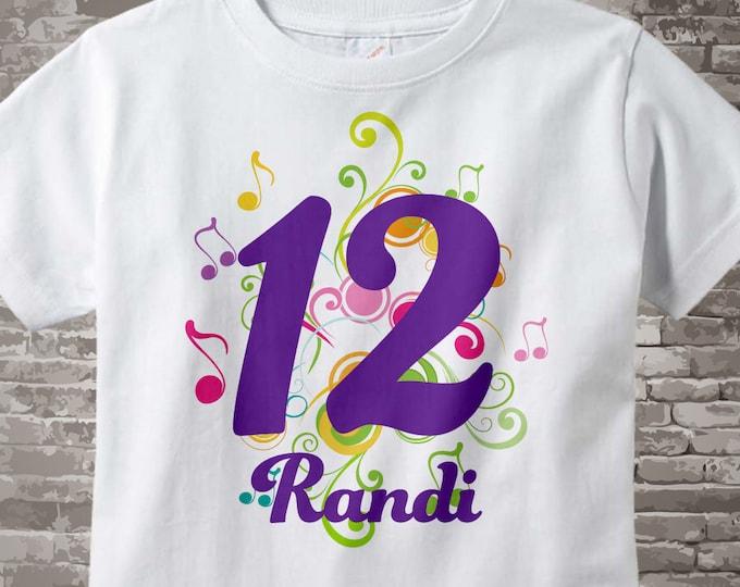 12th Birthday Shirt, Music Themed Twelfth Birthday Shirt, Number 12, Personalized Girls Birthday T-shirt, Twelve Year Old Kids 12302016b