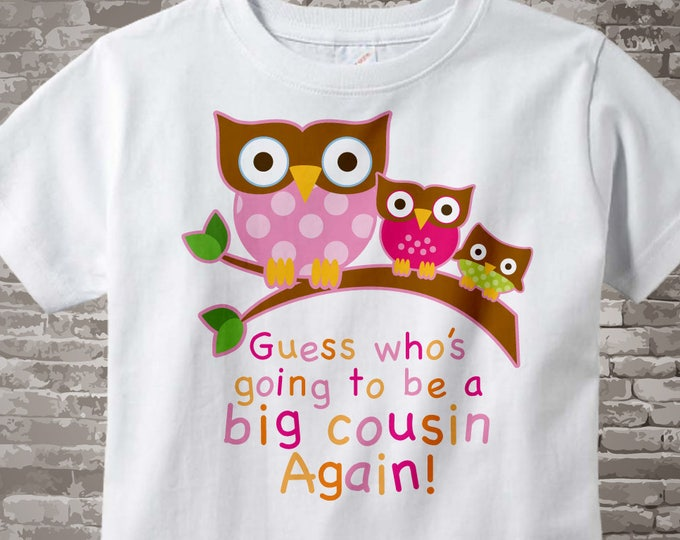 Big Cousin Again Shirt or Onesie | Guess Who's Going To Be A Big Cousin Again Pregnancy Announcement | Three owl cousins | 12132013c