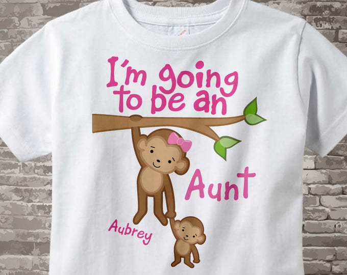 I'm Going to Be An Aunt Shirt or Onesie, Personalized Aunt Shirt, Monkey Shirt with Baby Monkey 07222014d
