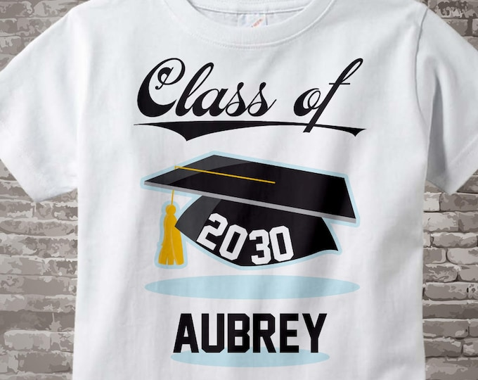 Class of 2030 Future Graduate Shirt, Personalized Graduation Shirt Future Graduation Shirt any year Child's Back To School Shirt 08102015e
