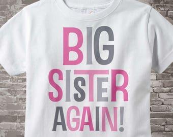 Big Sister Again Shirt - Big Sister Again Outfit top - Girl's Big Sister Again! Onesie or Tee Shirt with Pink and Grey Text 09302013a