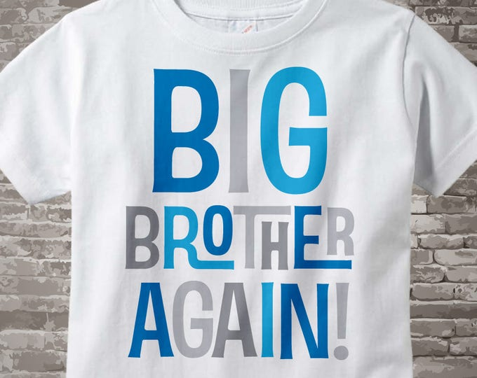 Big Brother Again White Cotton T-shirt with Blue and Grey Lettering 02152014c