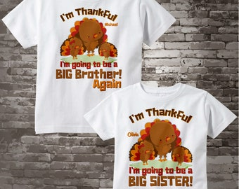 I'm Thankful Set of Two Big Brother again and Big Sister Turkey Tee shirts or Onesies 11112013h
