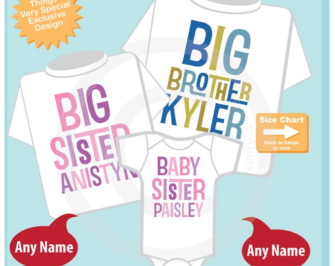Boys and Girls Set of Three, Personalized Big Brother and Big Sister Shirt, and Baby Sister Shirt or Onesie Announcement (08232016a)