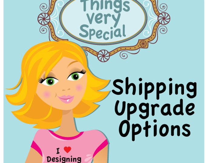 Shipping Upgrade Options available for purchases