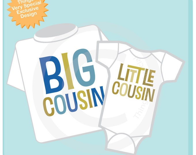 Set of 2, Big Cousin and Little Cousin Shirt or Onesie Infant, Toddler or Youth Tee Shirt or Onesie Pregnancy Announcement 04302014c