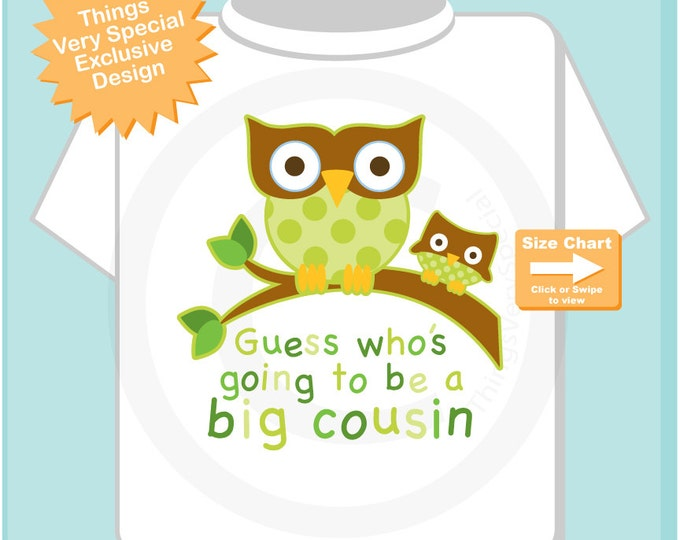 Guess Who's Going To Be A Big Cousin Owl Tee Shirt or Big Cousin Onesie Pregnancy Announcement, Owl Big Cousin (08312014a))
