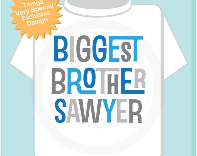Biggest Brother Shirt - Biggest Brother Gift - Personalized Biggest Brother Tshirt - Blue and Grey Letters Biggest Brother Outfit 05062013a