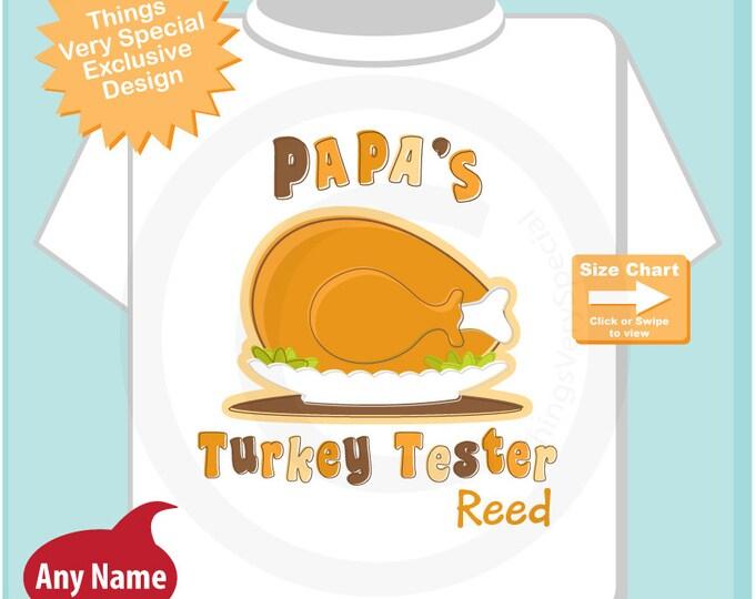 Thanksgiving Turkey Tester Children's Personalized Thanksgiving Shirt or Onesie, Papa's Turkey Tester 11062012d