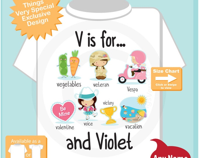 Girl's Personalized V is for Shirt or Onesie Personalized with childs name with everything that starts with V, alphabet learning (07242015a)