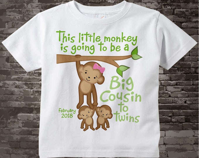 This Little Monkey is Going to Be A Big Cousin to twins Shirt or Onesie with due date, Pregnancy Announcement 02092015b