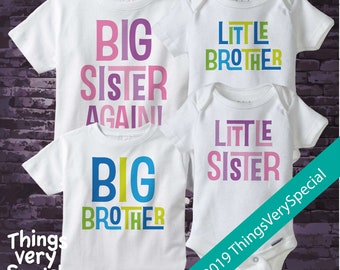 Set of Four, Sibling Shirt and Onesie Set, Big Sister Again Shirt, Big Brother, and Twin Little Brother and Little Sister Onesies 02212019a