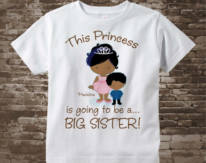 Girl's African American Princess is going to be a Big Sister Tee Shirt or Onesie, personalized Pregnancy Announcement 03302018a