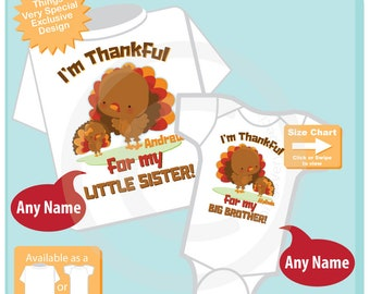 Big Brother Little Sister Outfits, I'm Thankful Set of Two, Big Brother and Little Sister Turkey Tee shirts or Onesies 11022018a