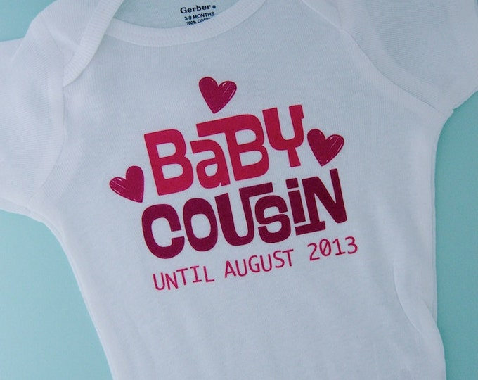 Boy's or Girl's Valentine Pregnancy Announcement Baby Cousin status Expiring Shirt or Onesie
