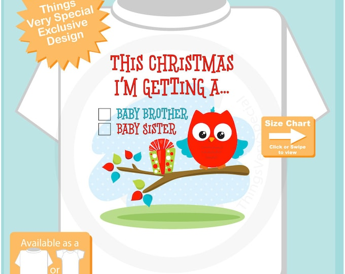 "Gender Reveal Shirt, Christmas Owl with the words ""I'm Getting A, Baby Brother or Baby Sister"" check the box - Announcement 11022016b"