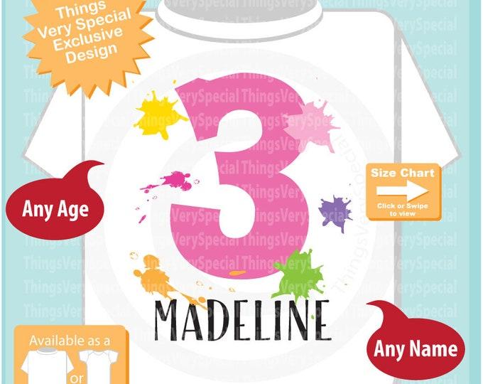 3rd Birthday Shirt, Paint Themed Third Birthday Shirt, Number 3, Personalized Girls Birthday T-shirt, Three Year Old Kids Tee 03202019a