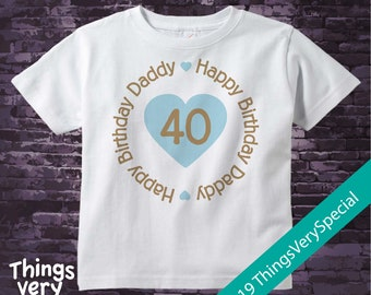 Happy Birthday Daddy Shirt or Onesie with Blue Heart Personalized with Dad's Age 03192019b