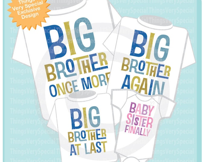 Set of Four, Big Brother Once more, Big Brother Again, Big Brother At Last and Baby Sister Finally 01112019a