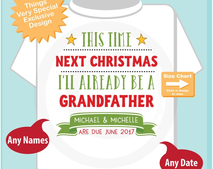 Christmas Baby Announcement - Next Christmas I'll Be a Grandfather Shirt - Christmas Pregnancy Surprise Announcement 12012016a